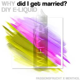 Why - Why did I get married? 50ML